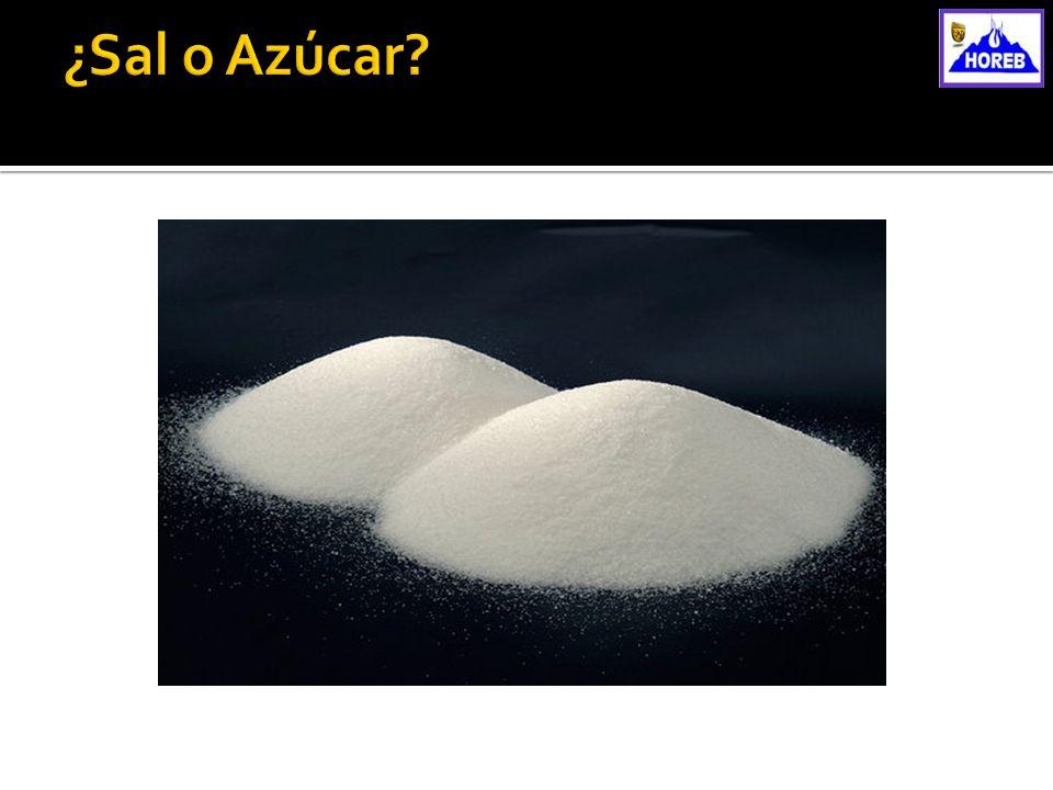 ¿Sal o Azúcar