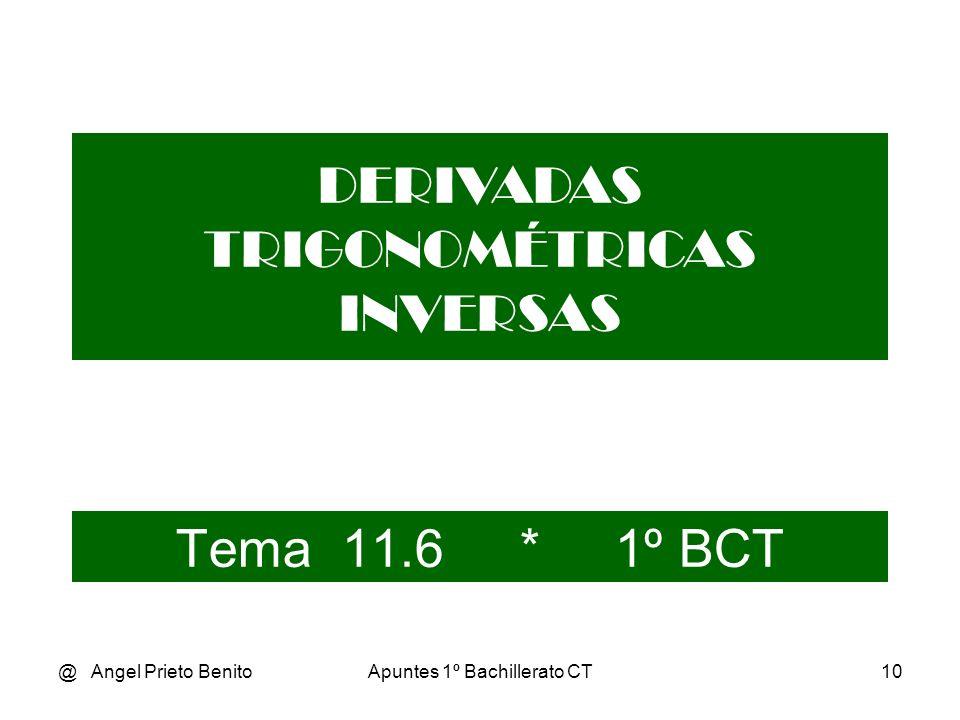 DERIVADAS TRIGONOMÉTRICAS INVERSAS