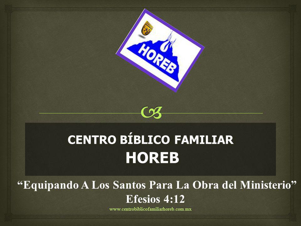 CENTRO BÍBLICO FAMILIAR HOREB