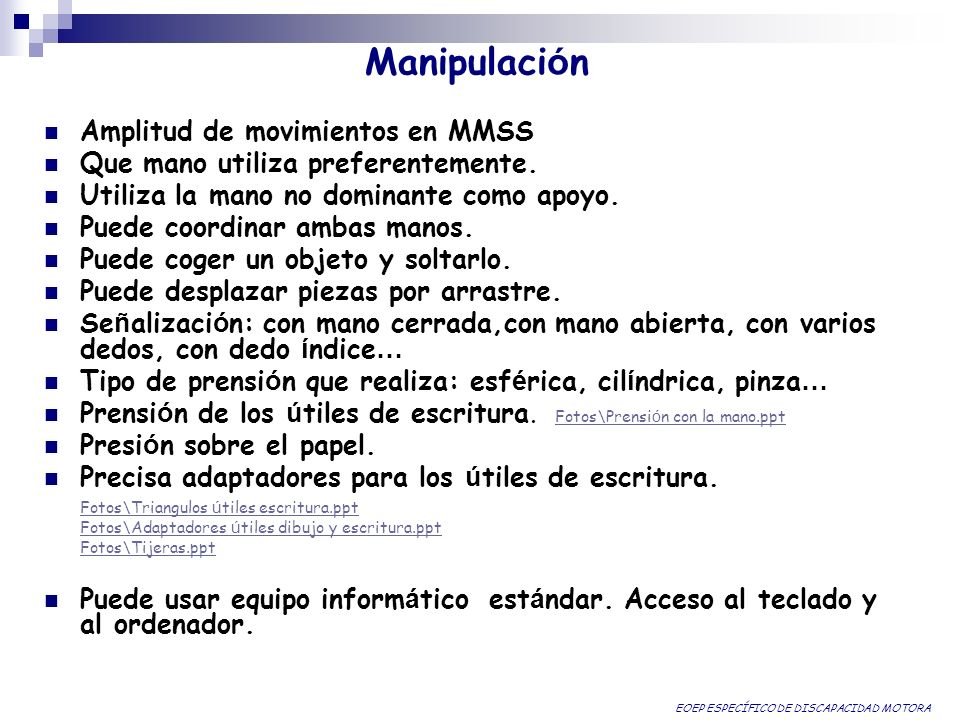 Manipulación Amplitud de movimientos en MMSS