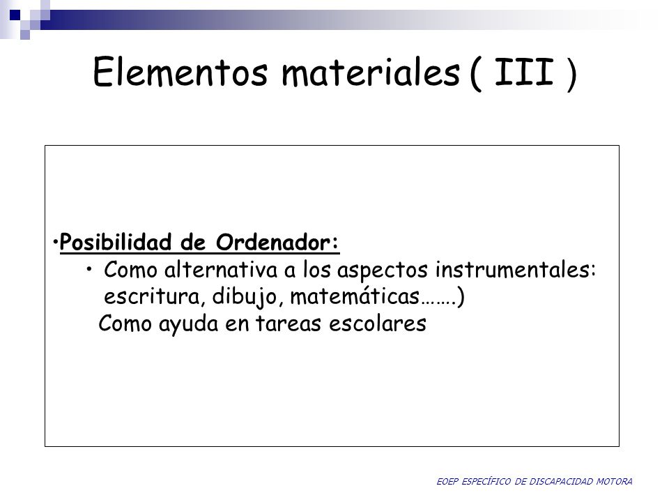 Elementos materiales ( III )