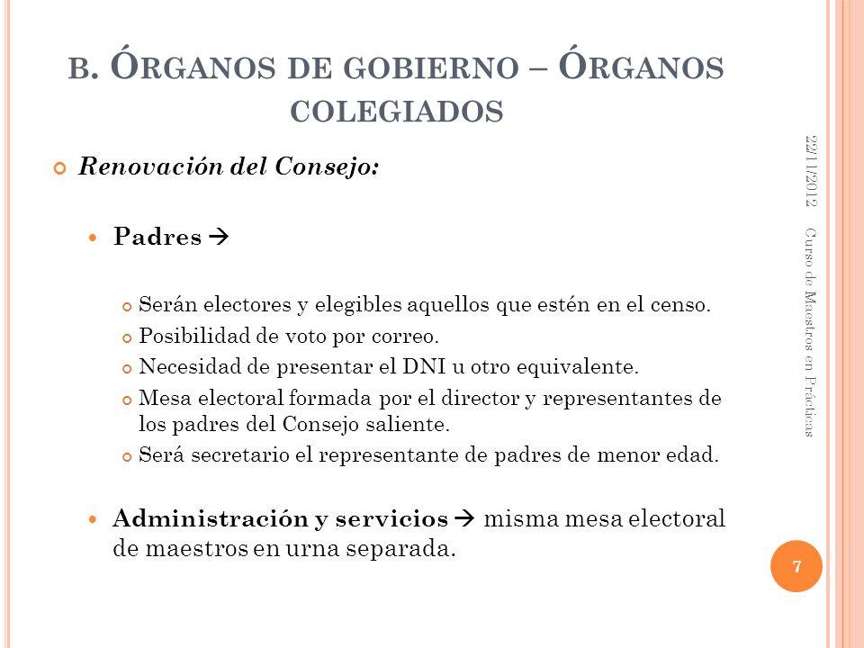 b. Órganos de gobierno – Órganos colegiados