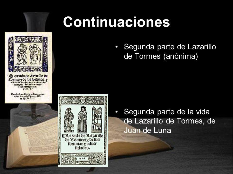 Continuaciones Segunda parte de Lazarillo de Tormes (anónima)
