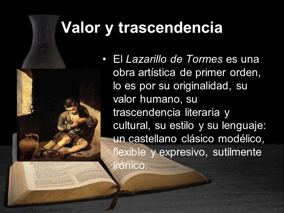 Valor y trascendencia