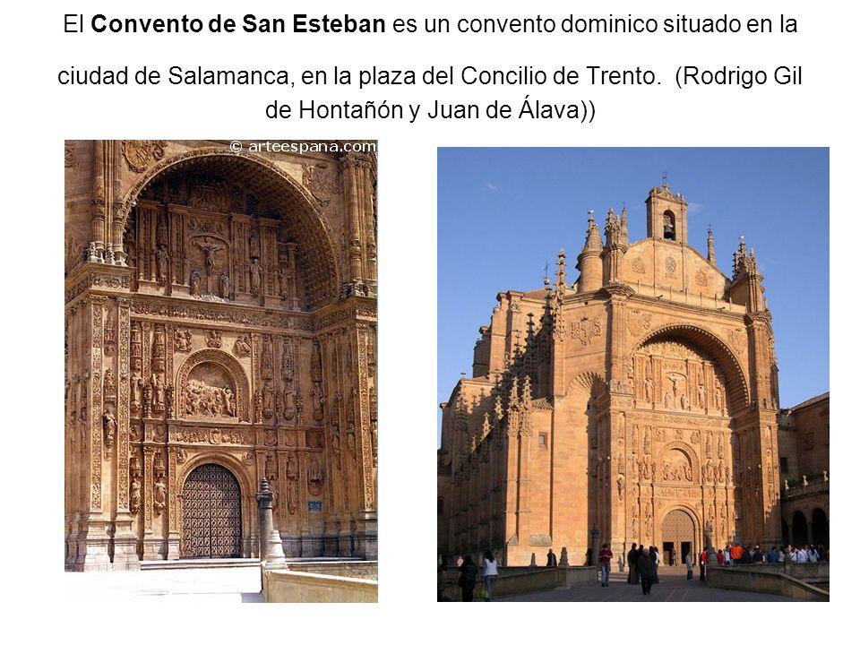 El Convento de San Esteban es un convento dominico situado en la ciudad de Salamanca, en la plaza del Concilio de Trento.