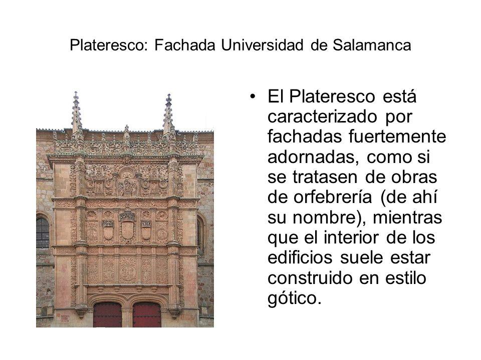 Plateresco: Fachada Universidad de Salamanca