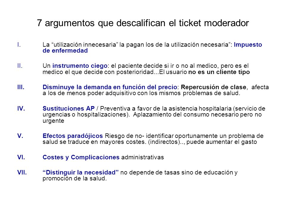 7 argumentos que descalifican el ticket moderador