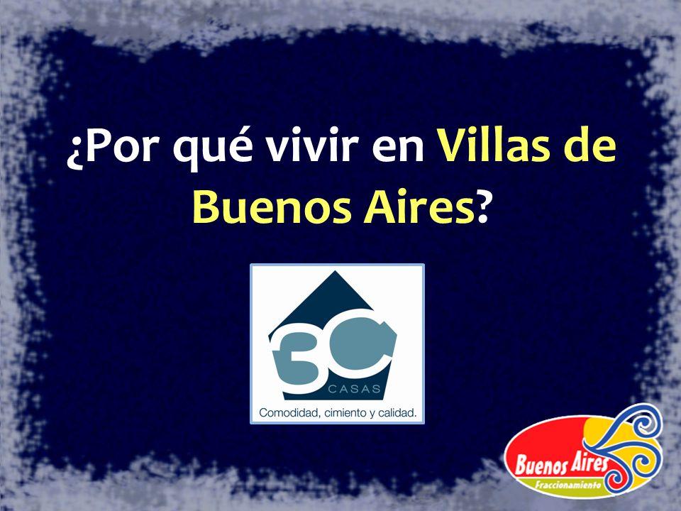¿Por qué vivir en Villas de Buenos Aires