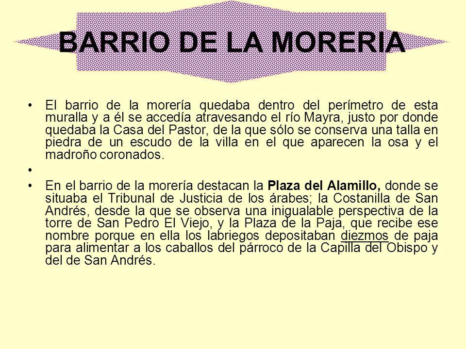 BARRIO DE LA MORERIA