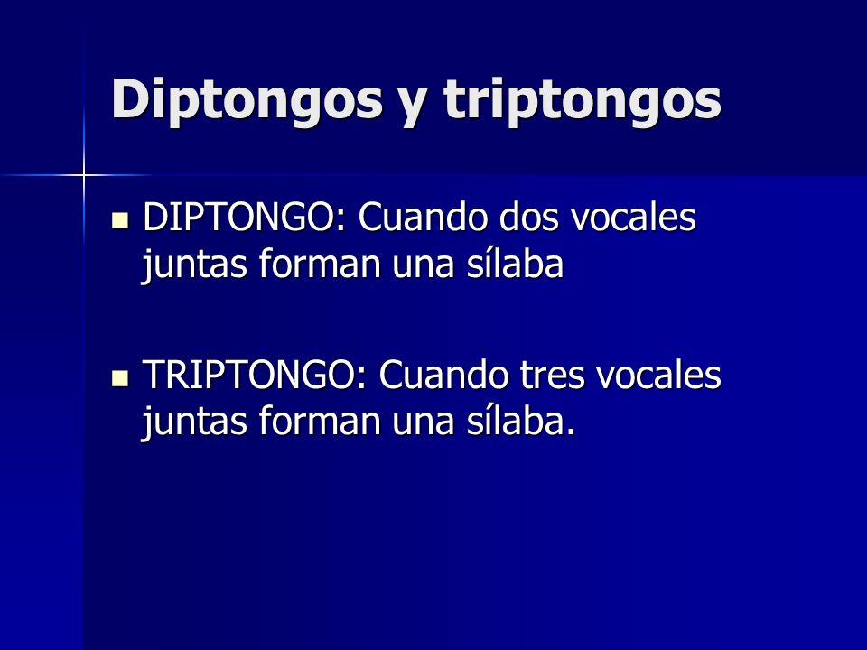 Diptongos y triptongos