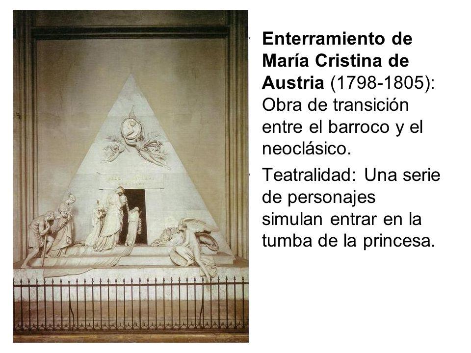 Enterramiento de María Cristina de Austria (1798-1805): Obra de transición entre el barroco y el neoclásico.