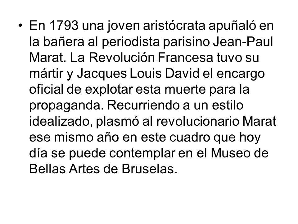 En 1793 una joven aristócrata apuñaló en la bañera al periodista parisino Jean-Paul Marat.