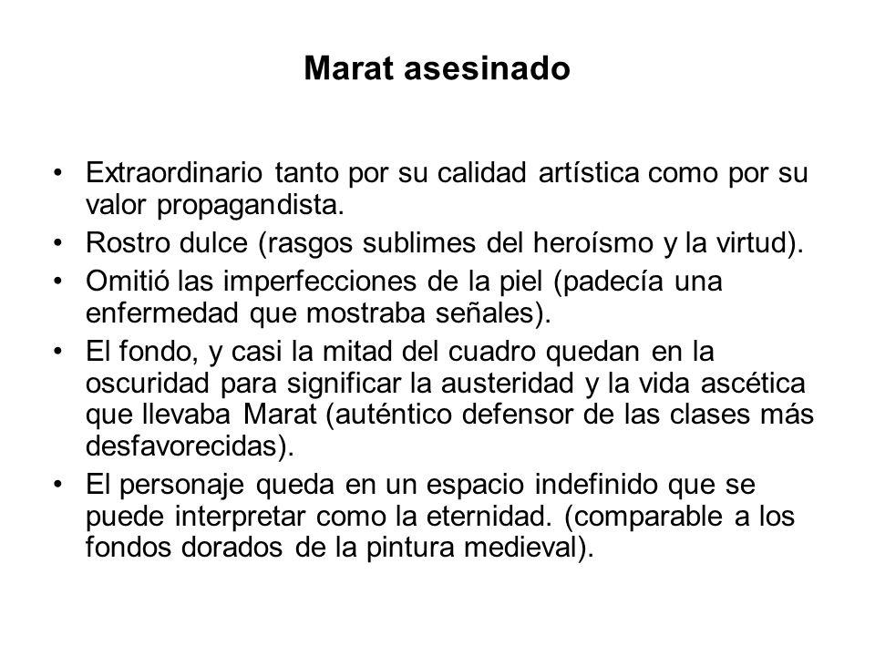 Marat asesinado Extraordinario tanto por su calidad artística como por su valor propagandista.
