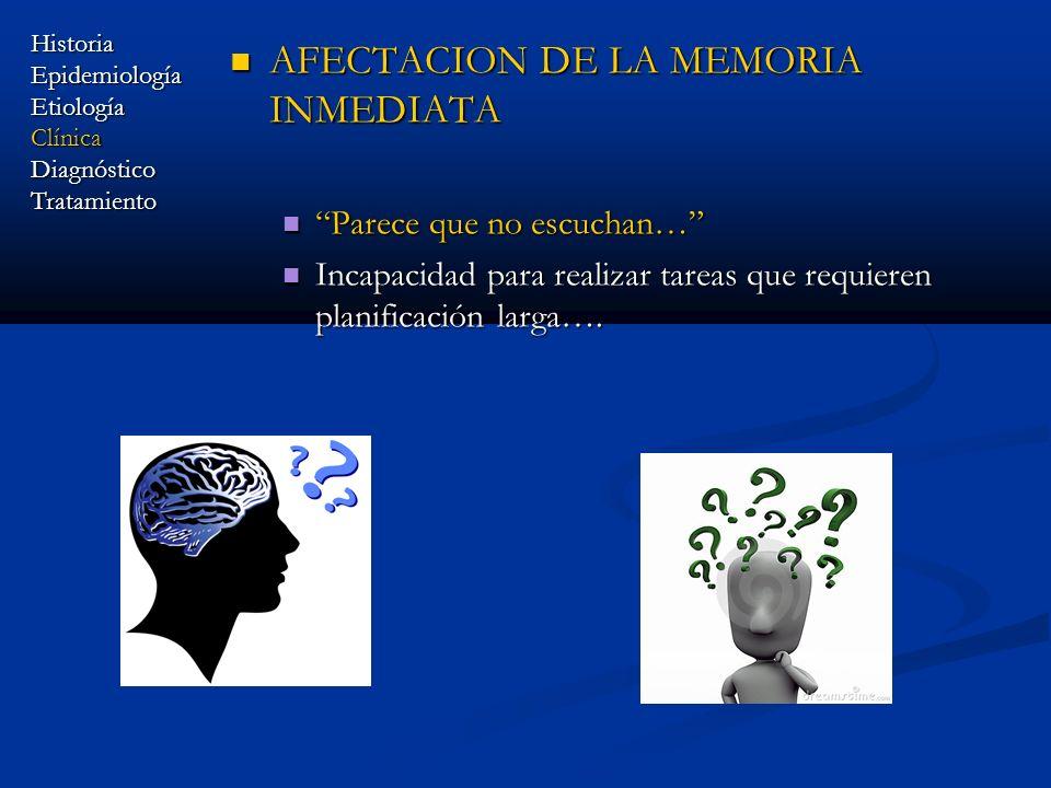 AFECTACION DE LA MEMORIA INMEDIATA
