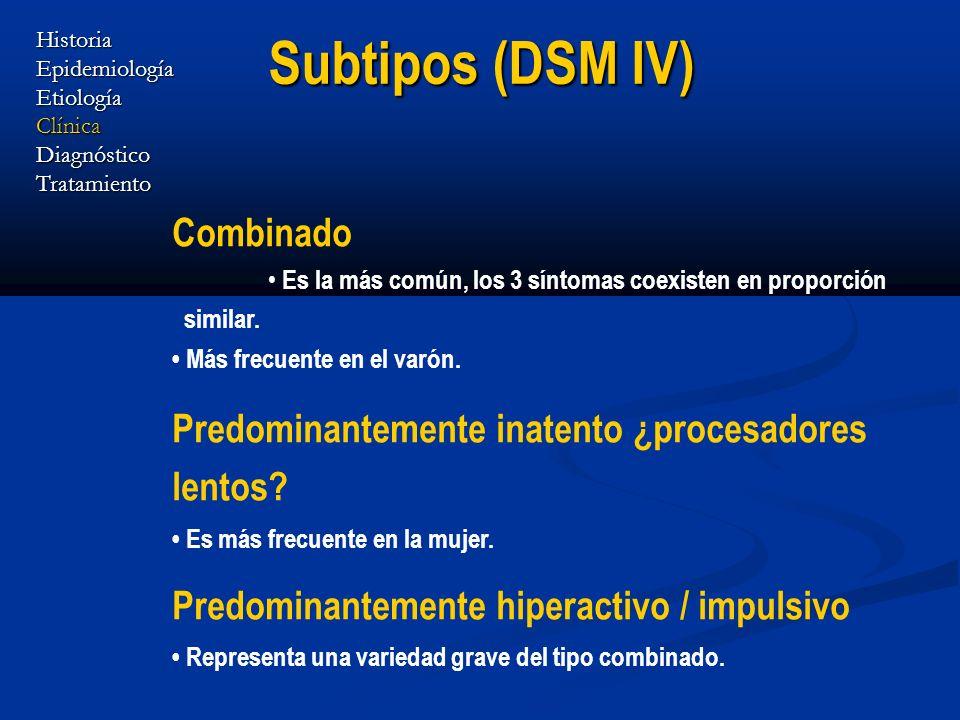 Subtipos (DSM IV) Combinado
