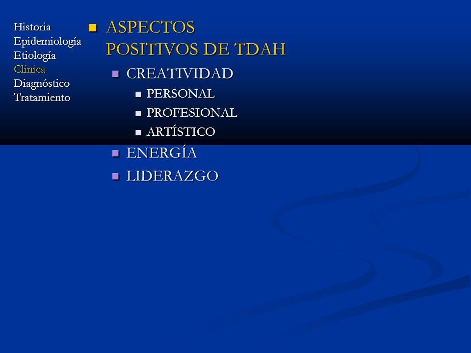 ASPECTOS POSITIVOS DE TDAH