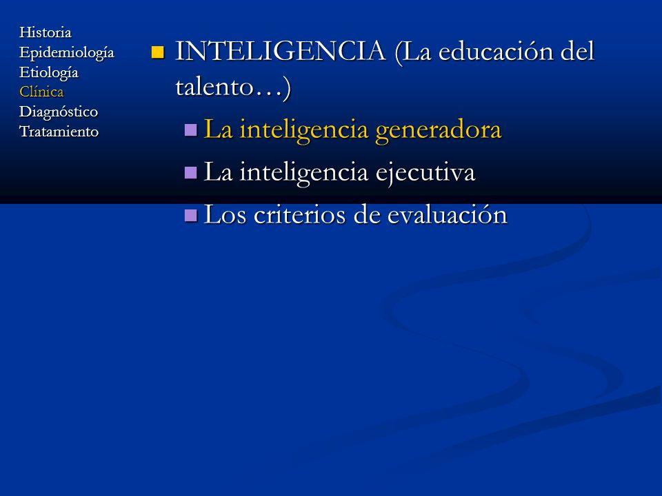 INTELIGENCIA (La educación del talento…) La inteligencia generadora