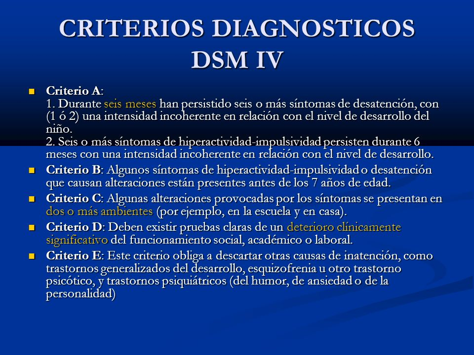 CRITERIOS DIAGNOSTICOS DSM IV