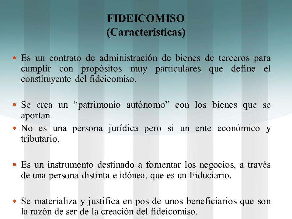 FIDEICOMISO (Características)