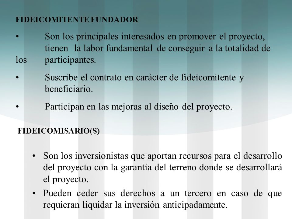 Suscribe el contrato en carácter de fideicomitente y beneficiario.