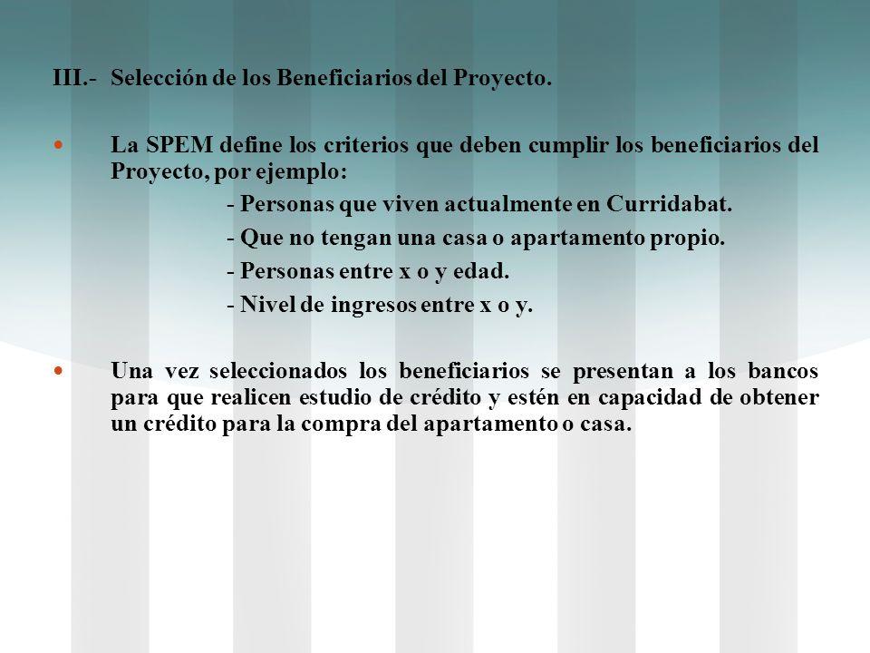 III.- Selección de los Beneficiarios del Proyecto.