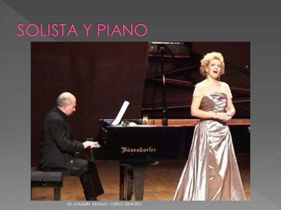 SOLISTA Y PIANO IES JOAQUÍN ARAUJO. CURSO 2010-2011