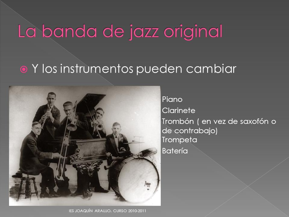 La banda de jazz original