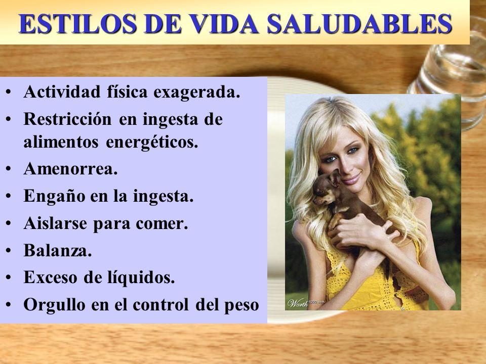 ESTILOS DE VIDA SALUDABLES