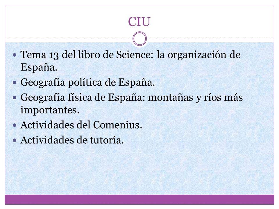 CIU Tema 13 del libro de Science: la organización de España.