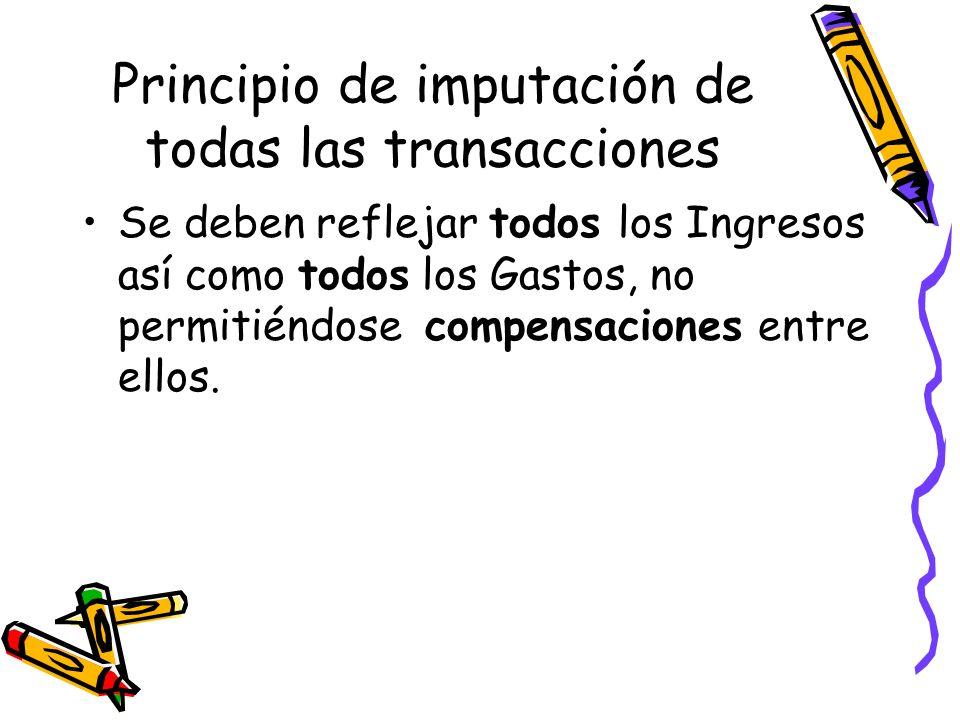 Principio de imputación de todas las transacciones