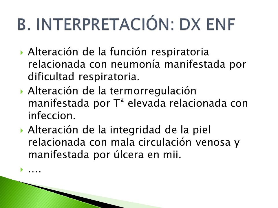 B. INTERPRETACIÓN: DX ENF