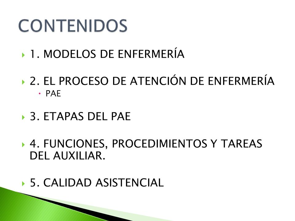 CONTENIDOS 1. MODELOS DE ENFERMERÍA