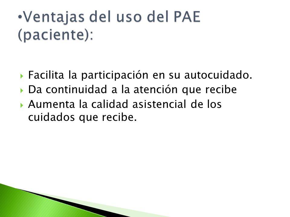 Ventajas del uso del PAE (paciente):