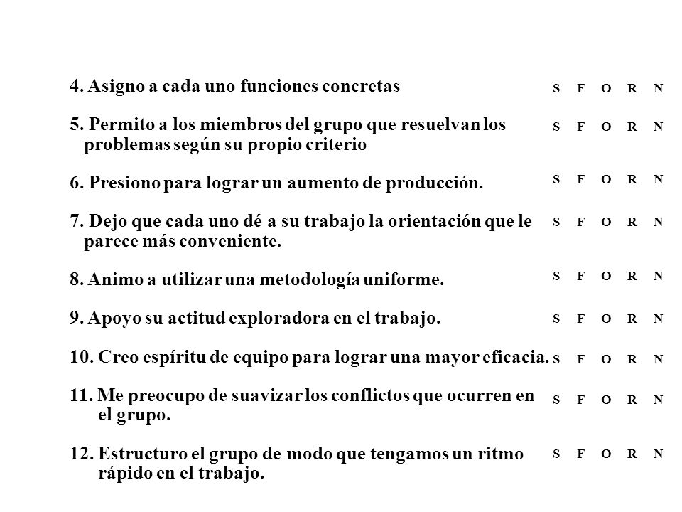 4. Asigno a cada uno funciones concretas 5