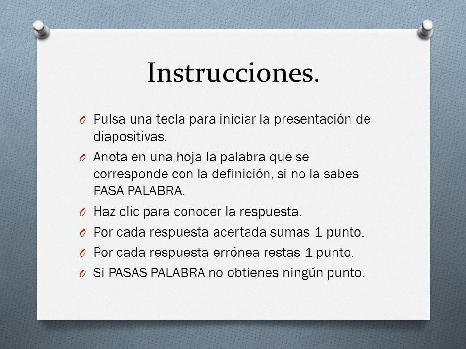 Instrucciones. Pulsa una tecla para iniciar la presentación de diapositivas.