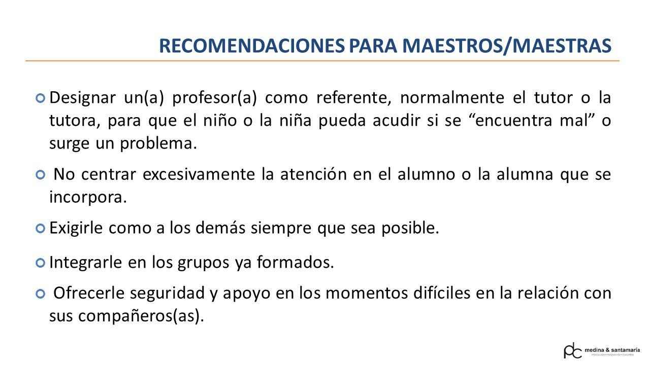 RECOMENDACIONES PARA MAESTROS/MAESTRAS