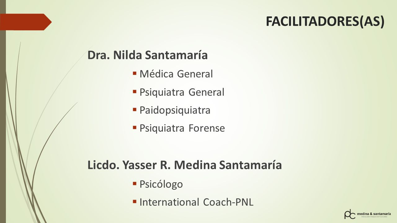 FACILITADORES(AS) Dra. Nilda Santamaría