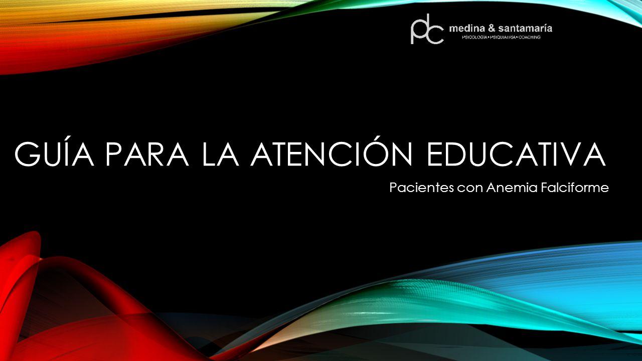 Guía para la Atención Educativa