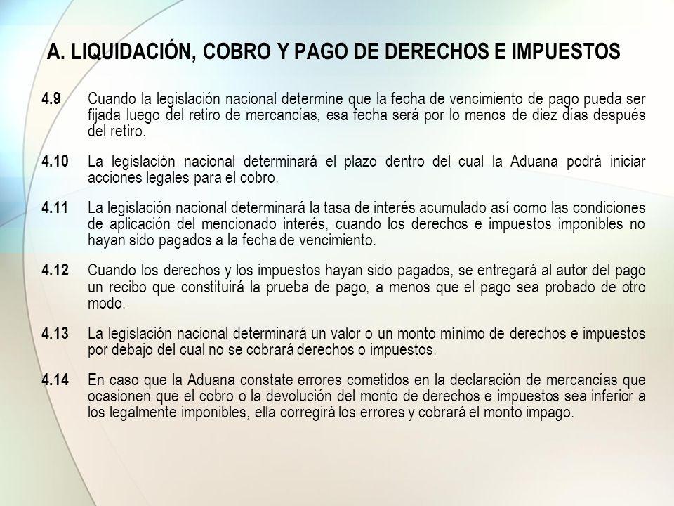 A. LIQUIDACIÓN, COBRO Y PAGO DE DERECHOS E IMPUESTOS