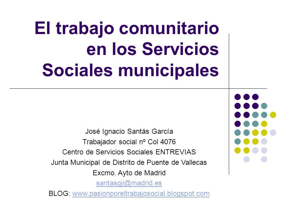 El trabajo comunitario en los Servicios Sociales municipales