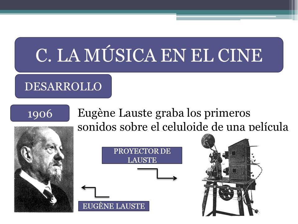 C. LA MÚSICA EN EL CINE DESARROLLO