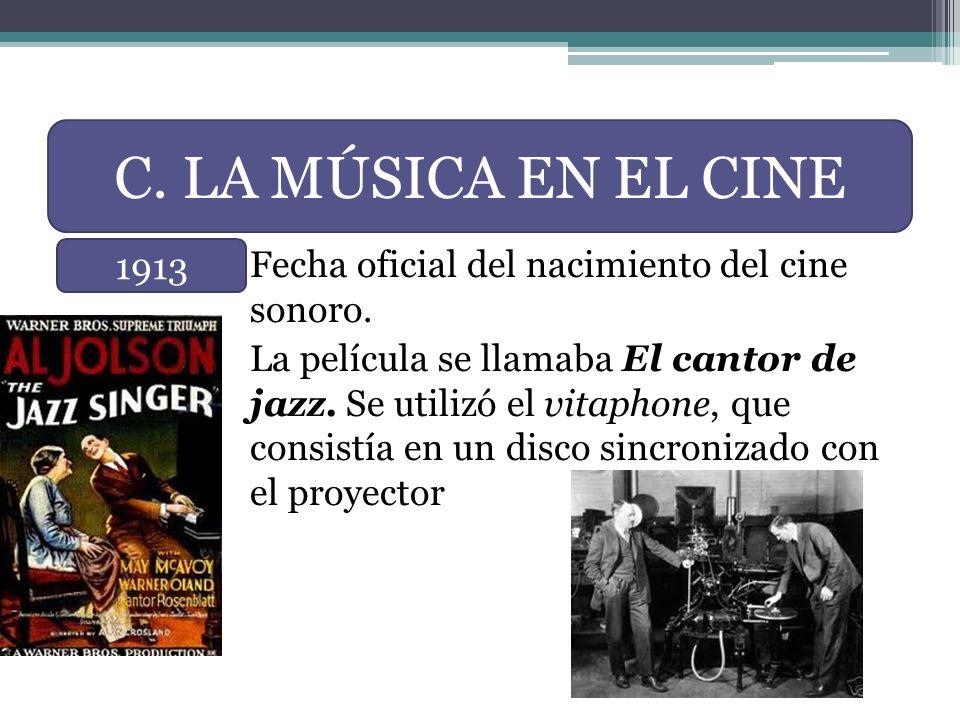 C. LA MÚSICA EN EL CINE