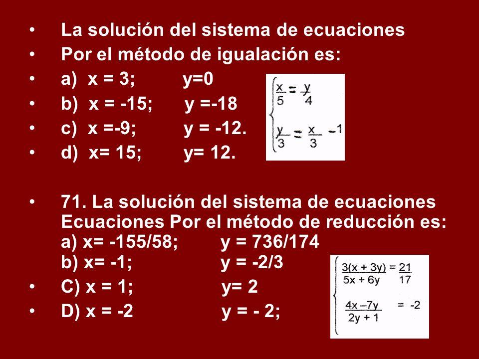 La solución del sistema de ecuaciones