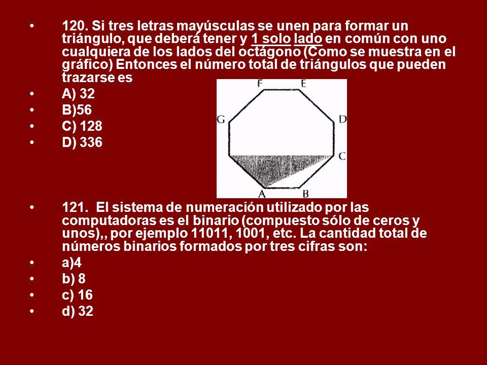 120. Si tres letras mayúsculas se unen para formar un triángulo, que deberá tener y 1 solo lado en común con uno cualquiera de los lados del octágono (Como se muestra en el gráfico) Entonces el número total de triángulos que pueden trazarse es