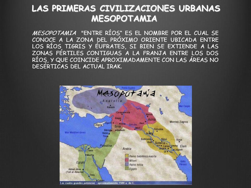 LAS PRIMERAS CIVILIZACIONES URBANAS