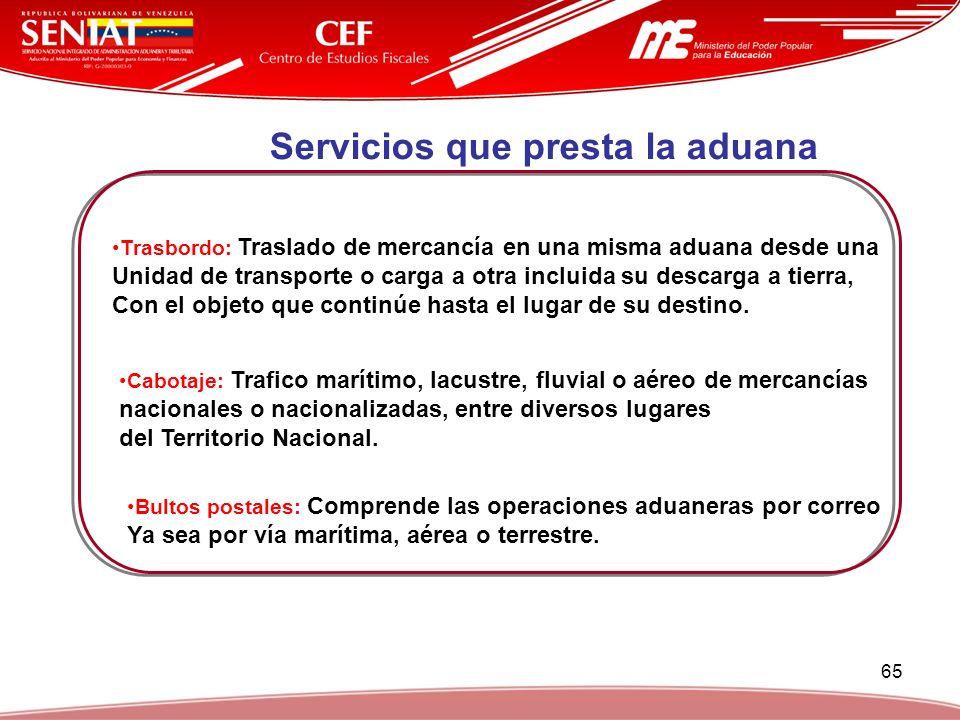Servicios que presta la aduana
