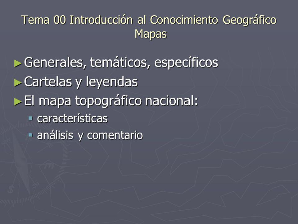 Tema 00 Introducción al Conocimiento Geográfico Mapas