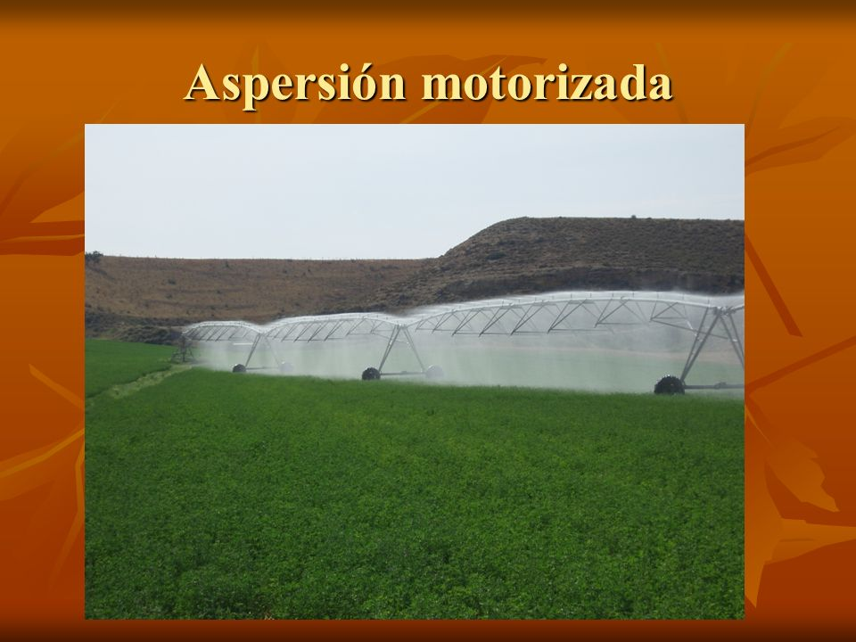 Aspersión motorizada