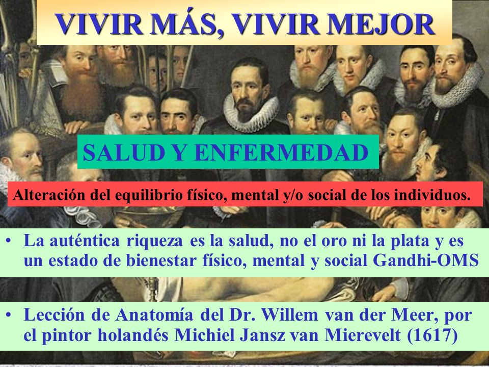 VIVIR MÁS, VIVIR MEJOR SALUD Y ENFERMEDAD