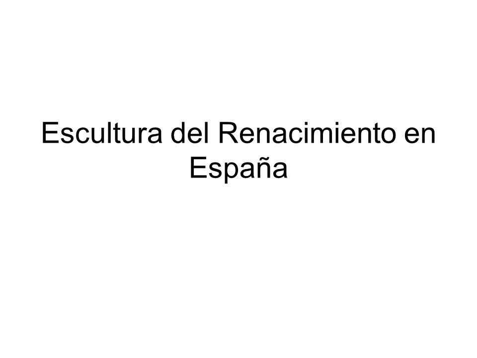 Escultura del Renacimiento en España